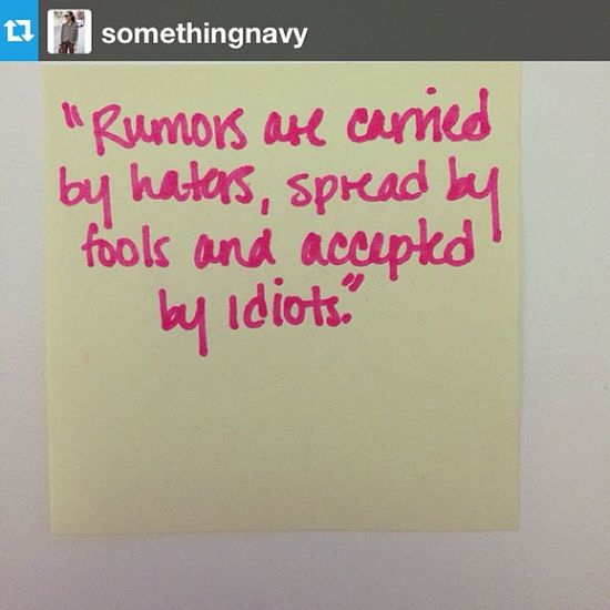 Rumor has it. ?? Rumors Haters Fools Idiots words quote qt f4f Repost from @somethingnavy with @repostapp