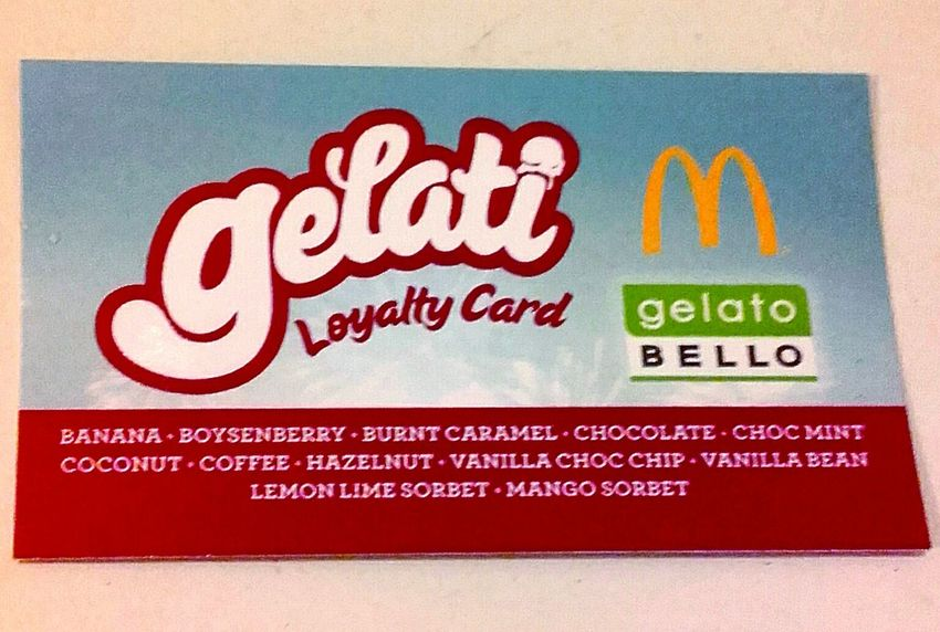 Western Script RewardsCards Western Script Text Loyalty Card McDonald's Loyalty Cards Golden Arches Gelati Gelato Bello Gelato Mc Donald's Mcdonalds Macca's Maccas The Golden Arches Loyalty I'm Lovin' It ® I'm Lovin' It I'm Loving It Mickey D's LoyaltyCards Advertising Signs_collection Signage McDonald's International