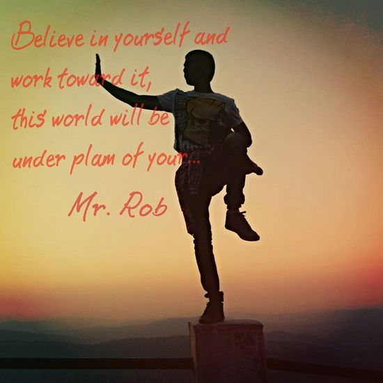 Believe in yourself and work toward it, this world will be under plam of your. Quotes Mrrob Robinraj MrRobPhotography Motivational Karate Sabutara Pose Practice Stunt Vintage Believe Fight Block