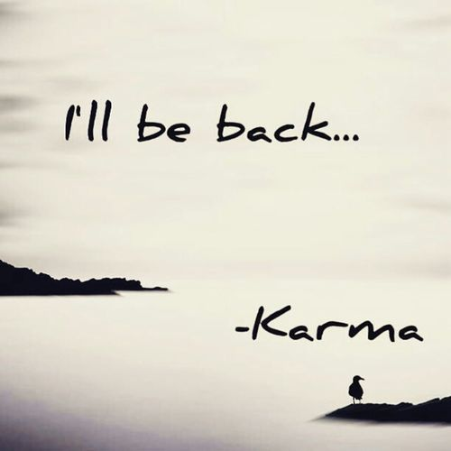 Karma True I'll Be Back LOL