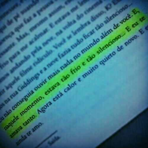 """E, naquele momento, estava tão frio e tão silencioso... E eu te amava tanto."" ♥ Frase Phrase Oteoremakatherine AnAbundanceOfKatherine JohnGreen John Green Perfect Book lfl Lovatic"