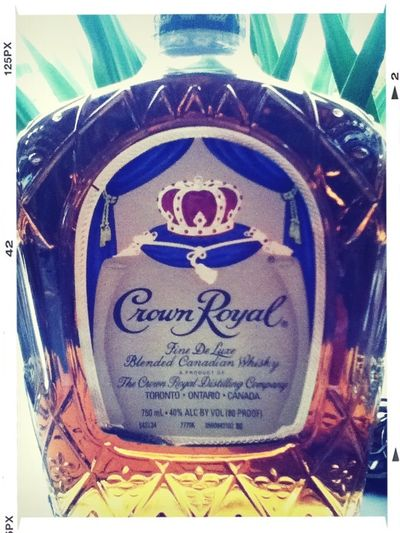 *Crown Royal*