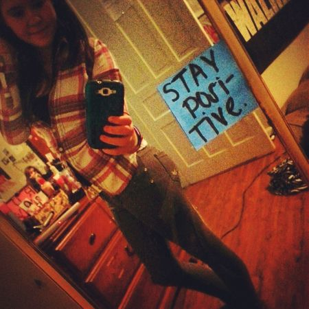 Stay Positive. ♡