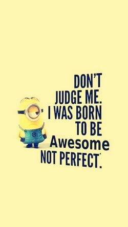 I come back! Yeeeeey! Awesome Minions ♥♥ ImNotPerfect Dontjudgeme 'cause I'm not crazy, I'm just fancy!!...