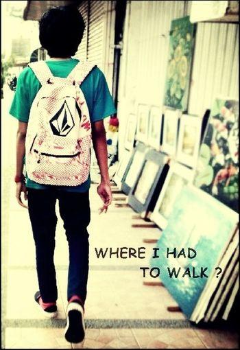 Where I Had To Walk