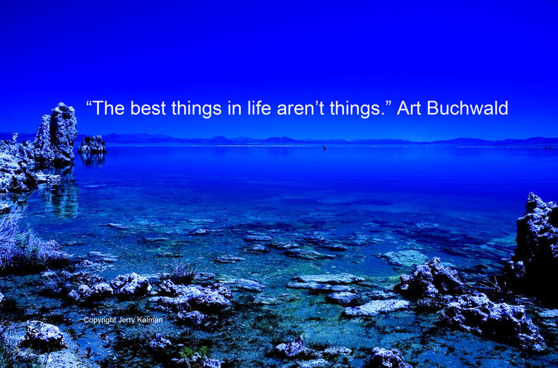 #Comic #ArtBuchwald on his birthday weighs in with a timely quote over a picture of #MonoLake in this #quotograph Art Buchwald Blue California Composition Eastern Sierra Mono Lake Quote Quotes