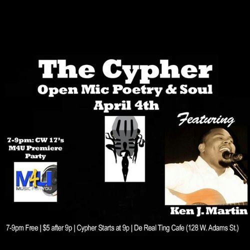 TheCypherPoetry KenJMartin Music4U TheRealTingCafe April4th