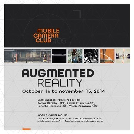 Opening tomorrow! The latest Mobile Camera Club Paris show: Augmented Reality