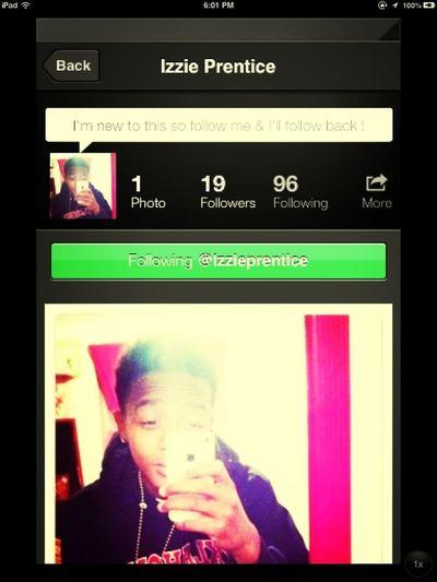 Shoutout To Izzie Prentice ! Follow Him , He Follows Back <3