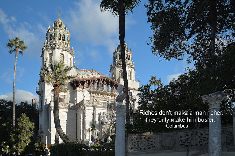 """#Quotograph: On anniversary of #Columbus """"discovering"""" America, this relevant quote by him against backdrop of #HearstCastle in #SanSimeon Christopher Columbus Columbus Circle Hearst Castle Quote Quotograph Rice San Simeon Wealth C"""