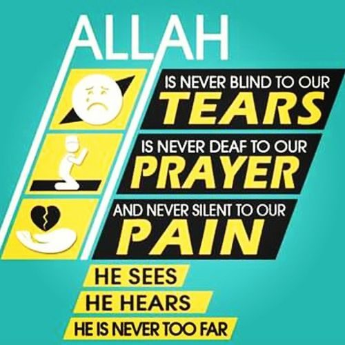 Allah is never blind to our TEARS is never deaf to our PRAYER and nerve silent to our PAIN He Sees He Hears He Is Never To Far Thedailyremainder IslamicQuotes Muslim Ramadanmubarak Prayers Tears Pain Allah Islam Proudtobemuslim Ramadan  Dawah Love Care Waytodeen Smile Deen