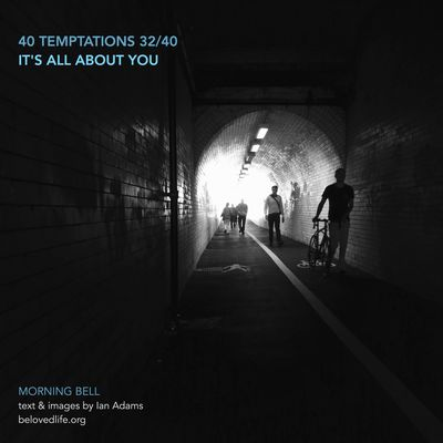 no 32 in #40Temptations series - taunts whose truth may hurt, but may also be a gift revealing a deeper reality Stillness Prayer Contemplation Lent Lent 2016 Tunnel