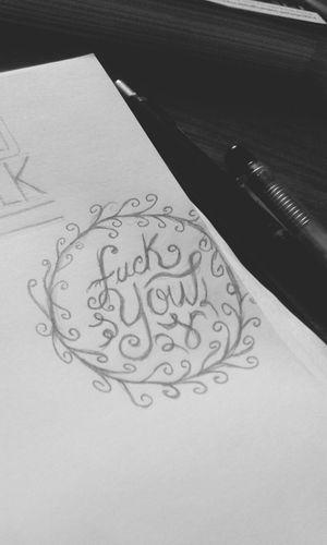 fuck you :) Lettering Handmade Typography SkecthArt