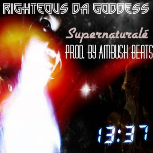 Coming Soon Righteousdagoddess Supernatural£ prod. By AmbushBeats