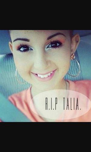 I love you Talia R.I.P <3 Babygirl Weloveyou Inspiration Getting Inspired Shesbeautiful Rememberingwhatshesaid Justkeepswimming  Nomatterwhat TeamTaTa 💖💞💋