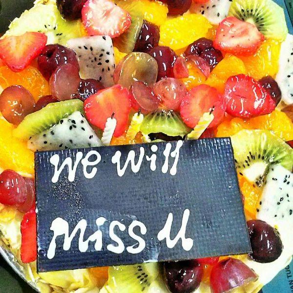 We will miss u Surpriseparty Cake Fruit Harvest wish lastday