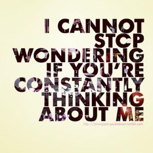 Wondering Thinking Thinkingaboutme Wonder missing daydreaming daydream quote