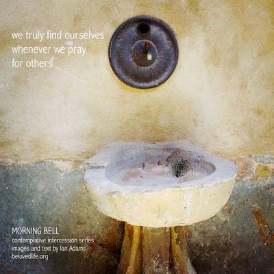 No16 in series 'in our prayers (contemplative intercession)' Stillness Prayer Contemplation Cortona Shrine Water Fountain