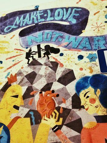 Make Love Not War Streetart Graffiti Portugaligers Lisboa