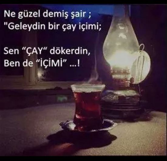 çay Tea Icimizdekiseytan Sair Hello World