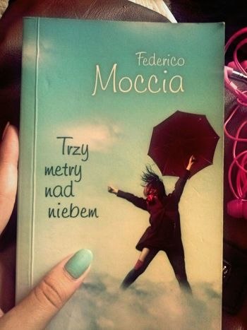 My Favourite Book. Three Meters Above The Sky <3
