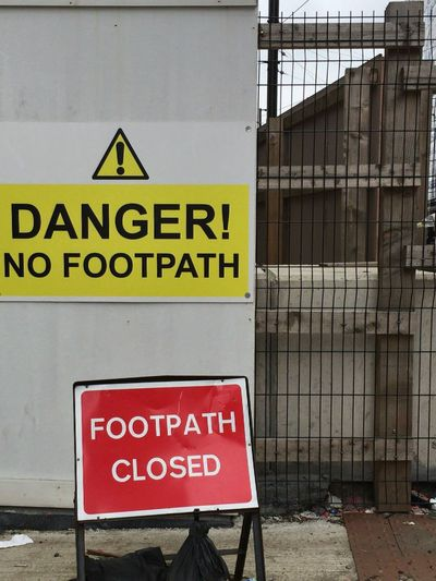 Danger No Footpath Text Guidance Warning Sign Information Sign Sign Outdoors Message