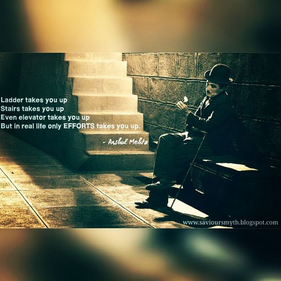 Just give efforts Rest leave on god 🌌 A Tribute to silent comedian ❤ Efforts Life Reality Steps Stairs Ladder Elevator Up Charliechaplin Silent Comedian Legend Tribute Selfwritten DeepThought