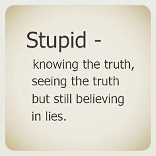 Stupid Idiot...