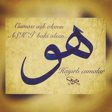 Cuma Hayirli Mubarak Olsun Kuran Islam Musluman ALLAH C.C Iman Itikat