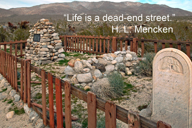 #Quoteograph: #HLMencken quote on his birthday and pic at #VallecitosStageCoachCountyPark in San DIego B H L Mencken Landscape Q Quality Time San Diego Ca San Diego County Vallecitos COunty Stage COach P