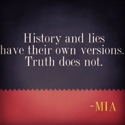 Quote Inspiration Mia Truth lies history