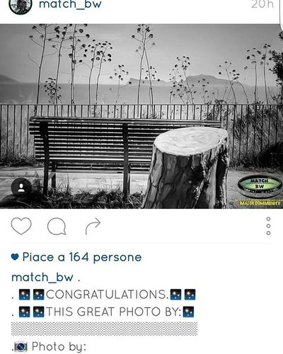 Thanks a Lot to @match_bw for has selected my picture. I'm so proud of this. Thanks Again! Match_bw Match_bnwSe Maracante_mbw