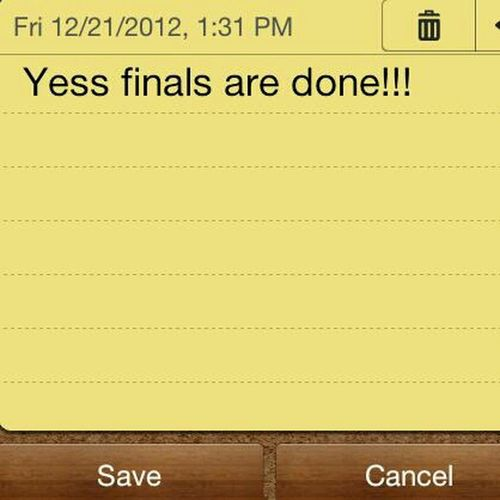 Finals are done!!! Yess!!!