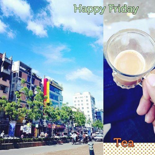 Friday Holiday Tong er cha ☺