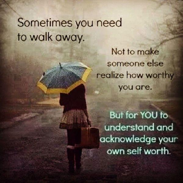 Quote WalkingAway Self MEMyself &I