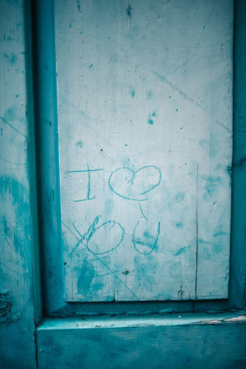 Blue Old No People Architecture Backgrounds Close-up Indoors  Textured  Day Copy Space Dirt Building Text History Weathered Creativity Textured Effect Written Heart Shape Door #NotYourCliche Love Letter