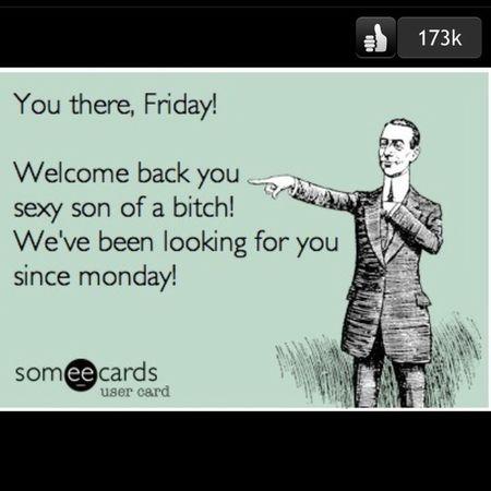 Its Friday!!
