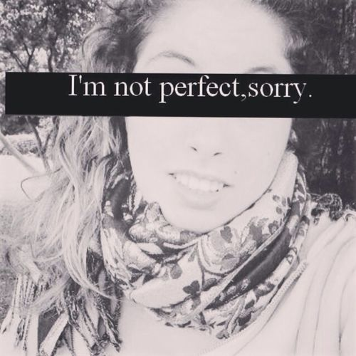Non Sono Perfetta I'm Not Perfect  Sorry