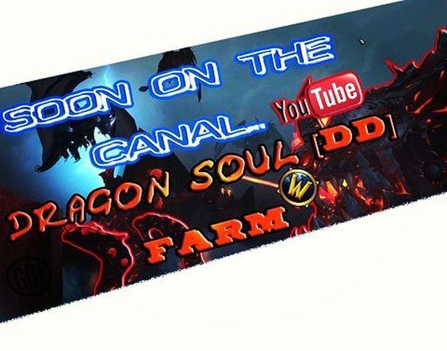 WOW Farm Fast Dragon Soul DD душа дракон фарм фаст вов